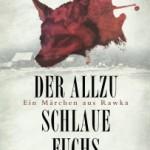 Der allzu schlaue Fuchs_Märchen aus Rawka 2