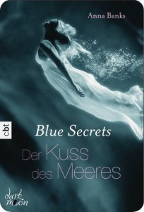 Blue Secrets_Der Kuss des Meeres