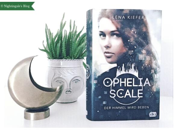 "Rezension | ""Ophelia Scale - Der Himmel wird beben"""