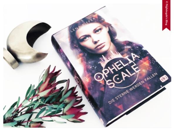 """Review """"Ophelia Scale - Die Sterne werden fallen"""" von L. Kiefer"""