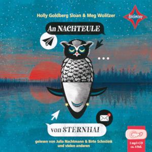 """Hörbuchtipp: """"An Nachteule von Sternhai"""" von Wolitzer/Goldberg Sloan"""