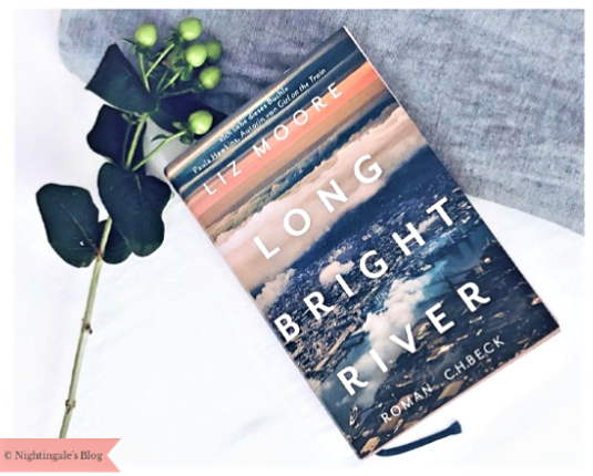 "Rezension | ""Long Bright River"" von Liz Moore"