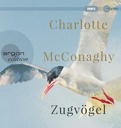 """Hörbuchrezension: """"Zugvögel"""" von Charlotte McConaghy"""