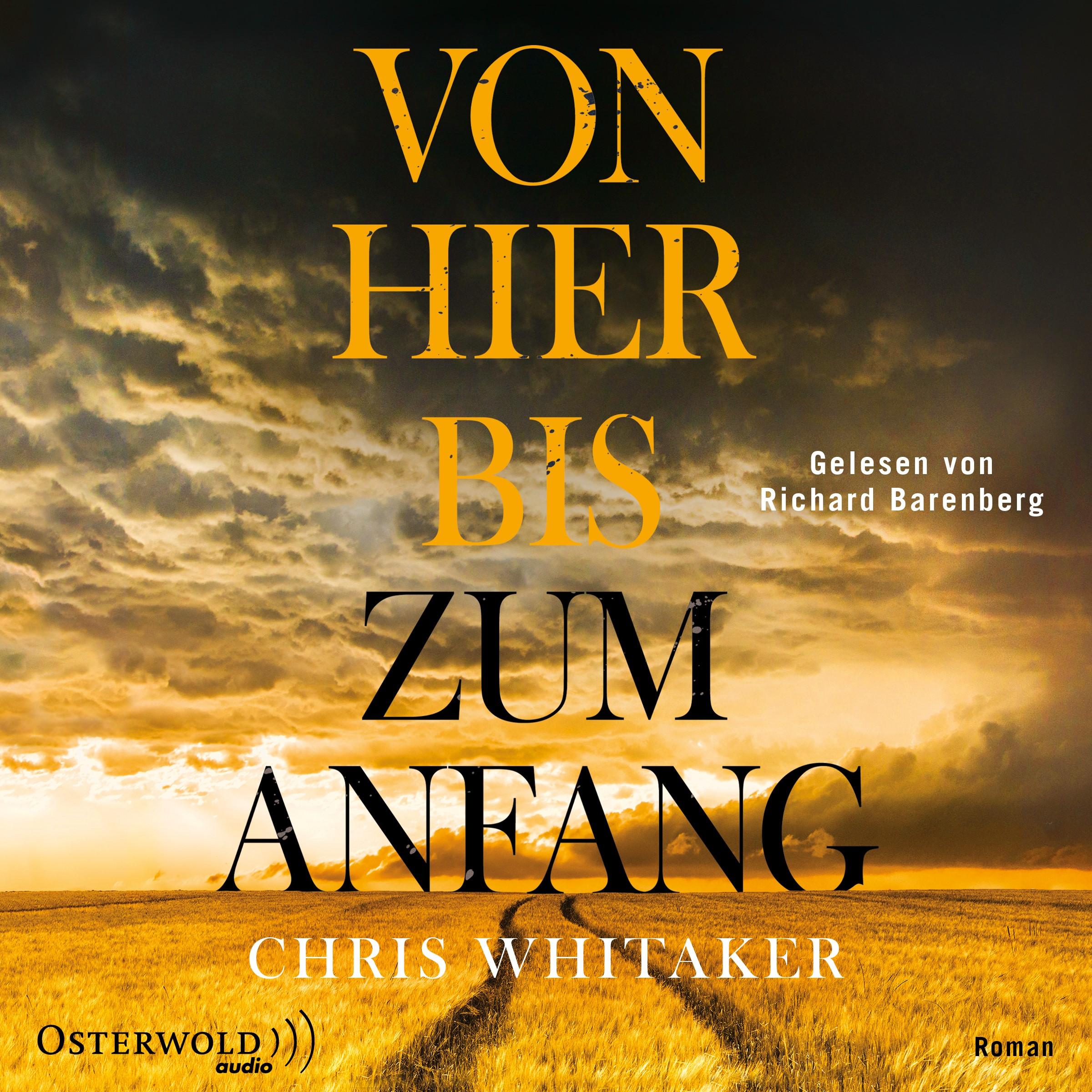 """Hörbuchrezension: """"Von hier bis zum Anfang"""" von Chris Whitaker"""